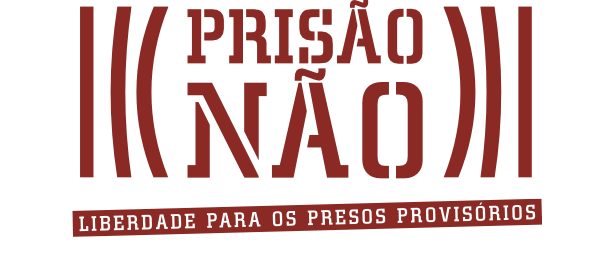 Prisão NÃO!